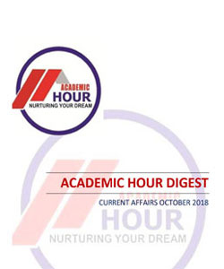 Academic Hour current affairs digest october 2018